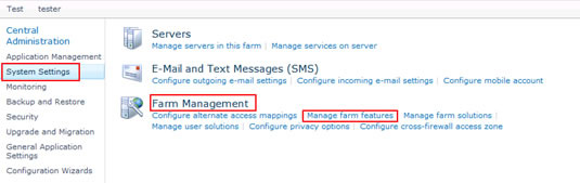 Figure 12 - Manage farm features using SharePoint Central Administration